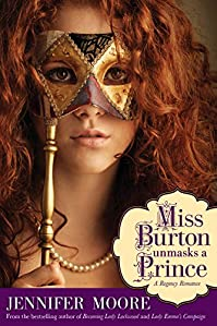 Miss Burton Unmasks A Prince by Jennifer Moore ebook deal