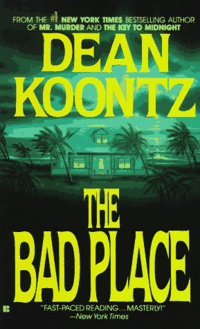 The Bad Place, DEAN KOONTZ