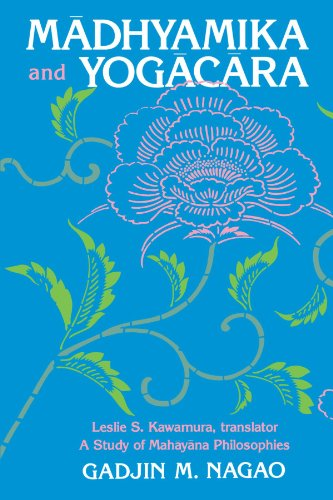 Madhyamika and Yogacara: A Study of Mahayana Philosophies (Suny Series in Buddhist Studies)