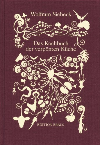 Suchen : Das Kochbuch der verpönten Küche