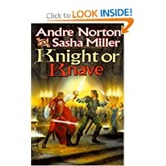 Knight or Knave (Book of the Oak) by Andre Norton and Sasha Miller