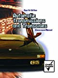 Automatic Transmission and Transaxle Set: Classroom Manual and Shop Manual Package (4th Edition) (0130482641) by Chek Chart