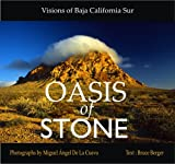 img - for Oasis of Stone: Visions of Baja California Sur book / textbook / text book