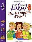 echange, troc Stéphane Duval, Marylise Morel - Ah... les copains d'école !