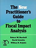 img - for The New Practitioner's Guide to Fiscal Impact Analysis book / textbook / text book