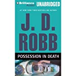 Possession in Death: In Death, Book 31.5 (       UNABRIDGED) by J. D. Robb Narrated by Susan Ericksen