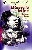 echange, troc Théophile Gautier - Ménagerie intime