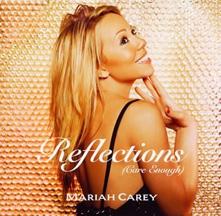 Mariah Carey - Reflections (Care Enough) - Zortam Music