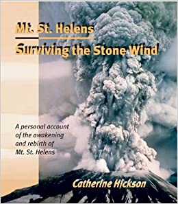Mount St. Helens: Surviving the Stone Wind. Image courtesy Amazon.