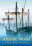 img - for The Atlantic World: A History, 1400 - 1888 book / textbook / text book