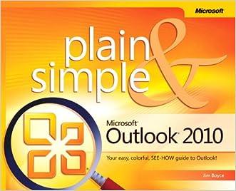 Microsoft Outlook 2010 Plain & Simple written by Jim Boyce