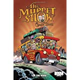 The Muppet Show Comic Book: On the Road (Muppet Graphic Novels (Quality))by Roger Langridge