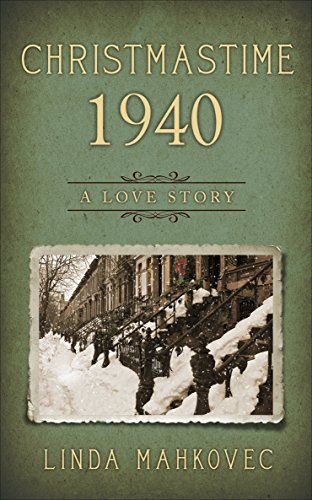 Christmastime 1940: A Love Story by Linda Mahkovec ebook deal