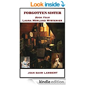 FORGOTTEN SISTER: TRIPPING INTO MURDER (BOOK FOUR: LAURA MORLAND MYSTERIES 4)