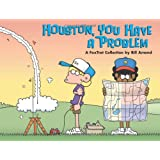 Houston, You Have a Problem: A FoxTrot Collection ~ Bill Amend