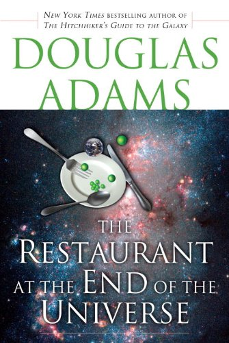 The Restaurant at the End of the Universe (Hitchhiker's Trilogy) by Douglas Adams