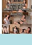 Northwest Beauties Modeling Video:  Rose #1