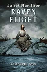 Raven Flight: A Shadowfell novel
