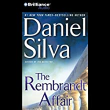 The Rembrandt Affair (       UNABRIDGED) by Daniel Silva Narrated by Phil Gigante