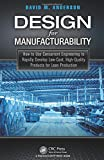 img - for Design for Manufacturability: How to Use Concurrent Engineering to Rapidly Develop Low-Cost, High-Quality Products for Lean Production book / textbook / text book