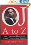 O.J. A to Z: The Complete Handbook to...