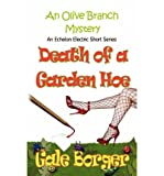 img - for [ Death of a Garden Hoe by Borger, Gale ( Author ) Jan-2013 Paperback ] book / textbook / text book