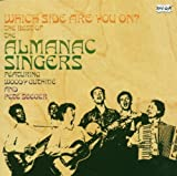 The Almanac Singers Which Side Are You On? - The Best Of The Almanac Singers