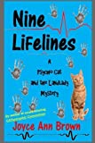 img - for Nine Lifelines (Psycho Cat and the Landlady Mysteries) (Volume 3) by Joyce Ann Brown (2016-05-23) book / textbook / text book