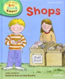 Phonics 3 Shops (Oxford Reading Tree Read with Biff, Chip, and Kipper)