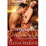 Suya Al Amanecer: Un Romance Militar Er�tico (Un Novela de Sexy Siesta n� 1) (Spanish Edition) ~ Talina Perkins