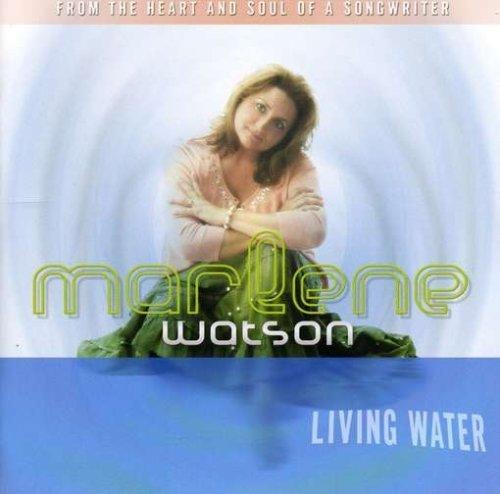 living-water-by-watson-marlene-2006-03-21