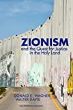 img - for Zionism and the Quest for Justice in the Holy Land book / textbook / text book