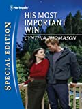 His Most Important Win (Harlequin Special Edition)