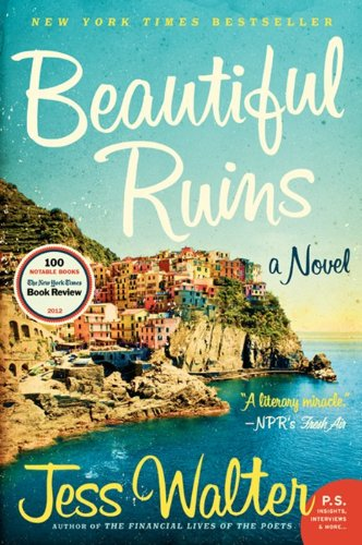 Beautiful Ruins: A Novel (P.S.)