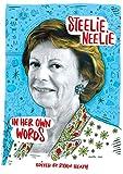 Steelie Neelie: Neelie Kroes In Her Own Words