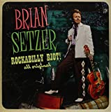 Brian Setzer - Rockabilly Riot! All Original  [Vinyl LP]