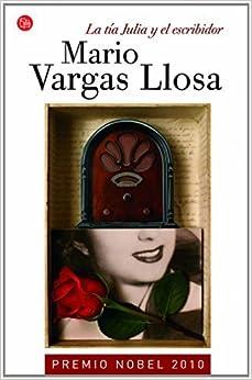 La Tia Julia y el Escribidor (Narrativa (Punto de Lectura)) by Vargas