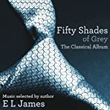 Various Artists Fifty Shades of Grey: The Classical Album