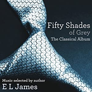 Music Review: Various Artists – Fifty Shades of Grey: The Classical Album