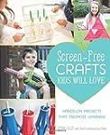 Screen-Free Crafts Kids Will Love: Fu...