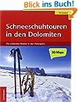 Schneeschuhtouren in den Dolomiten: D...