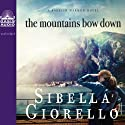 The Mountains Bow Down: A Raleigh Harmon Novel