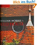 William Morris & Red House: A Collabo...