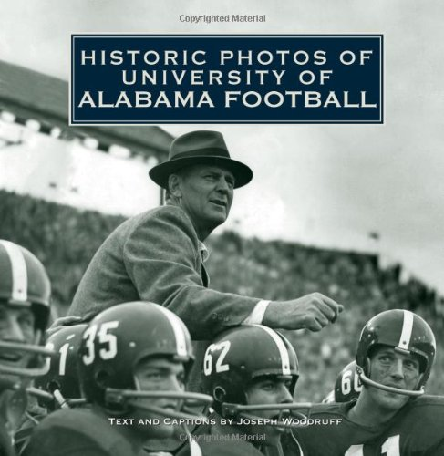 Historic Photos of University of Alabama Football