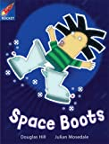 img - for Space Boots: White Level, Book 6 (with Parent Notes) (Rigby Rocket) book / textbook / text book