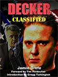 DECKER: CLASSIFIED