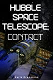 Hubble Space Telescope: Contact