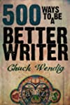 500 Ways To Be A Better Writer (Engli...
