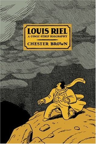 Download Louis Riel: A Comic-Strip Biography
