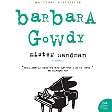 Mister Sandman: A Novel Audiobook by Barbara Gowdy Narrated by Erin Moon